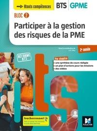 Jean-Charles Diry - Participer à la gestion des risques de la PME BTS GPME 2e année Bloc 2 - Manuel de l'élève.
