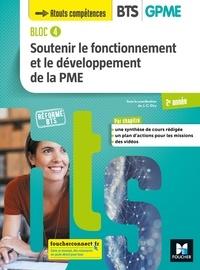 Jean-Charles Diry - Soutenir le fonctionnement et le développement de la PME BTS GPME 2e année Bloc 4 - Livre de l'élève.