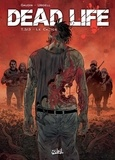 Jean-Charles Gaudin et Joan Urgell - Dead Life Tome 3 : Le calice.