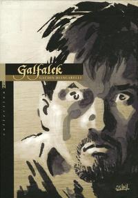Jean-Charles Gaudin et Franck Biancarelli - Galfalek Tome 4 : Le Crépuscule des rois - Edition Noir et Blanc.