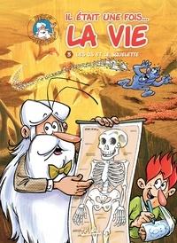 Jean-Charles Gaudin - Il était une fois la vie T03 - Les Os et le Squelette.