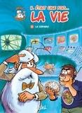 Jean-Charles Gaudin et  Minte - Il était une fois... la vie Tome 2 : Le cerveau.