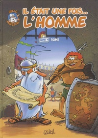 Jean-Charles Gaudin et Jean Barbaud - Il était une fois... L'homme Tome 4 : Rome.
