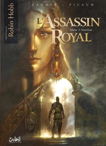 Jean-Charles Gaudin et Christophe Picaud - L'Assassin royal Tome 3 : Kettricken.