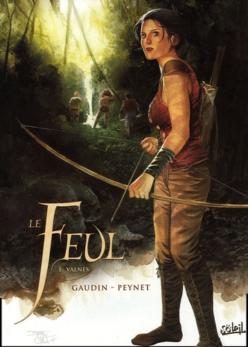 Jean-Charles Gaudin et Frédéric Peynet - Le Feul Tome 1 : Valnes.