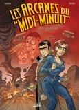 Jean-Charles Gaudin - Les Arcanes du Midi-Minuit T14 - L'Affaire des rois Episode 1/2.