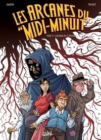 """Jean-Charles Gaudin et Cyril Trichet - Les arcanes du """"Midi-Minuit"""" Tome 13 : L'affaire de la pieuvre."""