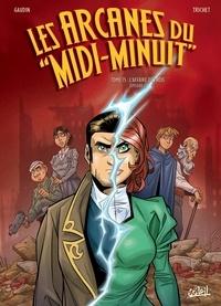 """Jean-Charles Gaudin et Cyril Trichet - Les arcanes du """"Midi-Minuit"""" Tome 15 : L'Affaire des rois - Episode 2/2."""