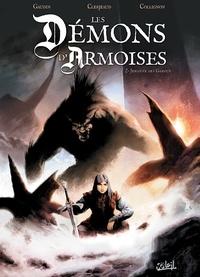 Jean-Charles Gaudin et Jean-Luc Clerjeaud - Les démons d'Armoises Tome 2 : Jehanne des Garous.