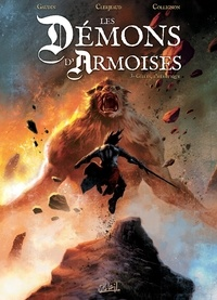 Jean-Charles Gaudin et Jean-Luc Clerjeaud - Les démons d'Armoises Tome 3 : Gilles, l'hérétique.