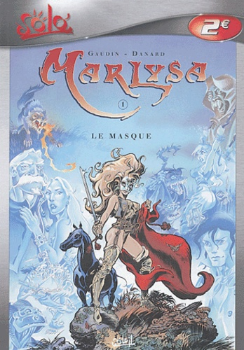 Jean-Charles Gaudin et Jean-Pierre Danard - Marlysa Tome 1 : Le masque.
