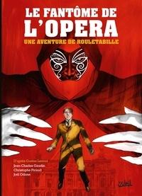 Jean-Charles Gaudin et Christophe Picaud - Une aventure de Rouletabille Tome 3 : Le Fantôme de l'Opéra.