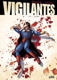 Jean-Charles Gaudin - Vigilantes T02 : Premier Sang.