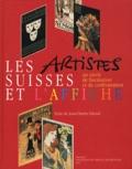Jean-Charles Giroud - Les artistes suisses et l'affiche - Un siècle de fascination et de confrontation.
