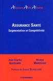 Jean-Charles Guizouarn et Nicolas Marescaux - Assurance santé - Segmentation et compétitivité.