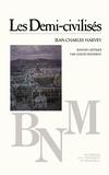 Jean-Charles Harvey et Guildo Rousseau - Les Demi-civilisés.