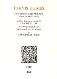 Jean-Charles Herbin - Hervis de Mes - Chanson de geste anonyme (début du XIIIe siècle).