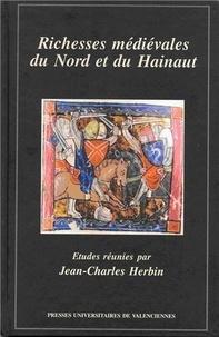 Jean-Charles Herbin - Richesses médiévales du Nord et du Hainaut.