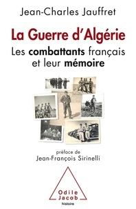 La guerre dAlgérie - Les combattants français et leur mémoire.pdf