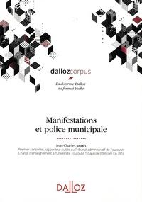 Jean-Charles Jobart - Manifestations et police municipale.