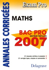 Jean-Charles Juhel et Pierre Juhel - Mathématiques Bac Pro secteur tertiaire - Annales corrigées.