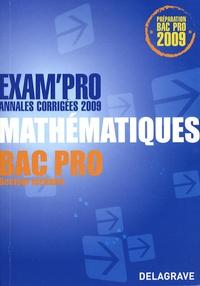 Jean-Charles Juhel et Pierre Juhel - Mathématiques  Bac Pro tertiaire - Annales corrigées.