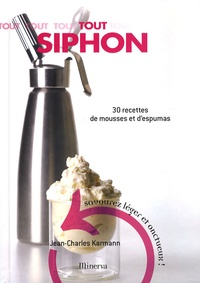 Tout Siphon - 30 Recettes de mousses et despumas.pdf