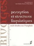 Jean-Charles Khalifa et Philip Miller - Perception et structures linguistiques - Huit études sur l'anglais.
