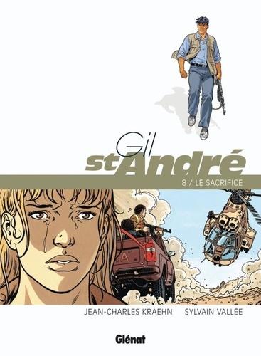 Jean-Charles Kraehn et Sylvain Vallée - Gil St-André Tome 8 : Le sacrifice.