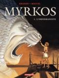 Jean-Charles Kraehn et  Miguel - Myrkos Tome 1 : L'Ornemaniste.