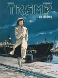 Jean-Charles Kraehn et Patrick Jusseaume - Tramp Tome 1 : Le piège.