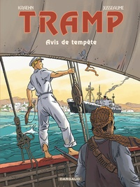 Jean-Charles Kraehn et Patrick Jusseaume - Tramp Tome 11 : Avis de tempête.