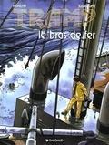 Jean-Charles Kraehn et Patrick Jusseaume - Tramp Tome 2 : Le bras de fer.