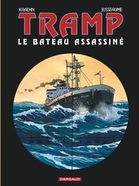 Jean-Charles Kraehn et Patrick Jusseaume - Tramp Tome 3 : Le bateau assassiné.