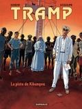 Jean-Charles Kraehn et Patrick Jusseaume - Tramp Tome 6 : La piste de Kibangou.