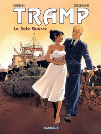 Jean-Charles Kraehn et Patrick Jusseaume - Tramp Tome 8 : La sale guerre.