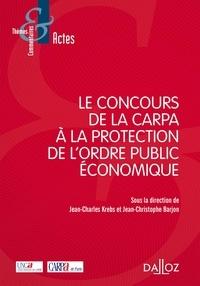 Deedr.fr Le concours de la Carpa à la protection de l'ordre public économique Image