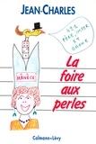 Jean-Charles - La Foire aux perles.