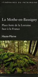 La Mothe-en-Bassigny, Haute-Marne - Place forte de la Lorraine face à la France.pdf