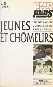 Jean-Charles Lagrée et Paula Lew-Fai - Jeunes et chômeurs - Chômages et recomposition sociale en France, en Italie et en Grande-Bretagne.