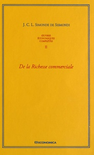 Deedr.fr Oeuvres économiques complètes - Tome 2, De la Richesse commerciale ou Principes d'économie politique appliqués à la législation du commerce Image