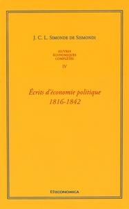 Feriasdhiver.fr Oeuvres économiques complètes - Tome 4, Ecrits d'économie politique (1816-1842) Image