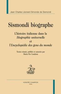 Jean Charles Léonard Simonde de Sismondi - Sismondi biographie - L'histoire italienne dans la Biographie universelle et l'Encyclopédie des gens du monde.