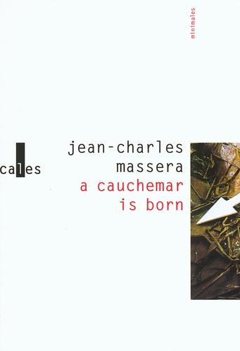 Jean-Charles Massera - A cauchemar is born.