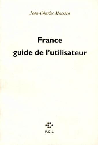 FRANCE. Guide de l'utilisateur