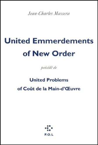 United Emmerdements of New Order précédé de United Problems of Coût de la Main-d'Oeuvre