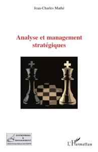 Jean-Charles Mathé - Analyse et management stratégiques.