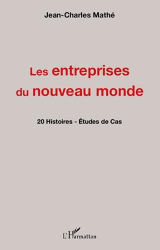 Jean-Charles Mathé - Les entreprises du nouveau monde.