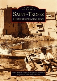 Jean-Charles Meyer et Raymond Bernardi - Saint-Tropez - Histoires des gens d'ici.