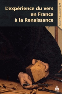 Jean-Charles Monferran - L'expérience du vers en France à la Renaissance.